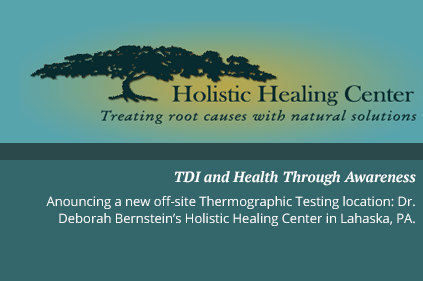 Dr. Deborah Bernstein's Holistic Healing Center - New Thermographic Off-Site Testing Location