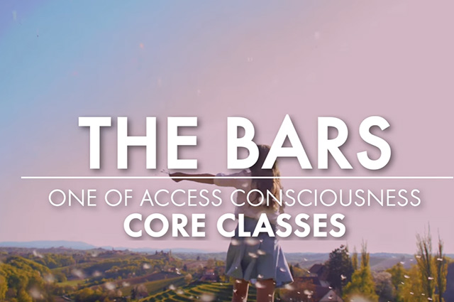 """The Bars"" – Core and Foundation of Access Consciousness"