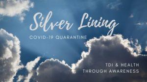 Silver Lining - COVID-19 Quarantine